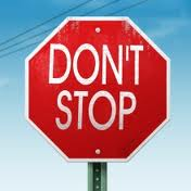 don't stop sign warns writers to keep writing