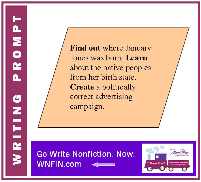 Writing Prompt: Promote Native Peoples from January Jones' Birth State