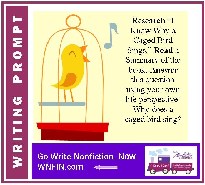 Writing Prompt: Answer the Question – Why Does a Caged Bird Sing?