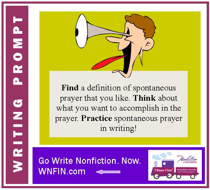 Writing Prompt: Practice Spontaneous Prayer!