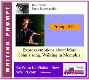Writing Prompt: Express Emotions About Marc Cohn's Walking in Memphis