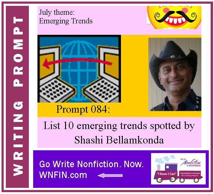 Writing Prompt: List 10 Emerging Trends Spotted by Bellamkonda