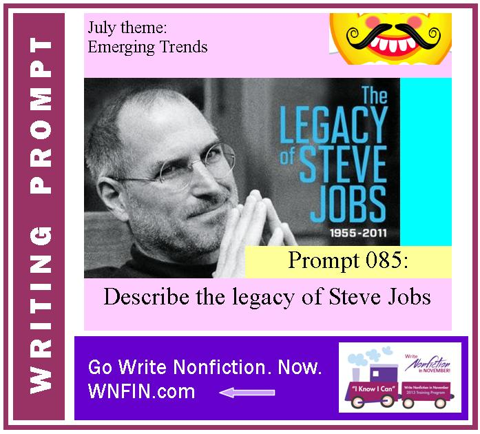 Writing Prompt: Describe the Legacy of Steve Jobs