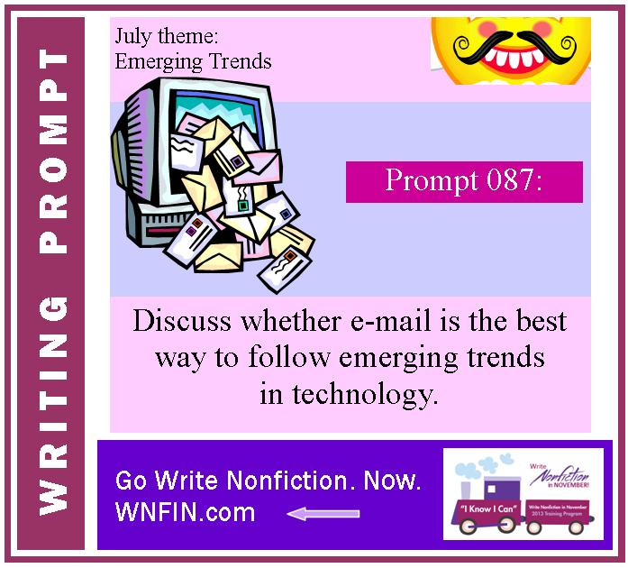 Writing Prompt: E-mail good for following technology emerging trends?
