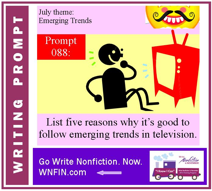 Writing Prompt: List Five Reasons Why it's Good to Follow T.V. Trends