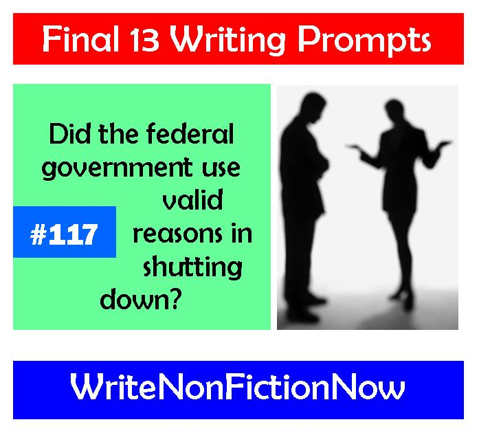 Writing Prompt: Did the Federal Government Have Valid Reasons to Shut Down?