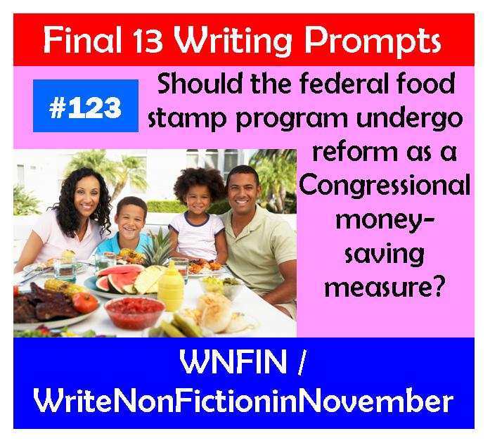 Writing Prompt: Should Food Stamps Undergo Congressional Reform?