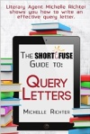 Short Fuse Guide to Query Letters
