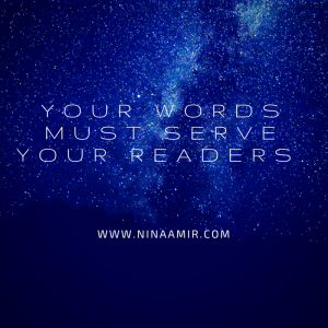 Your words must serve your readers..