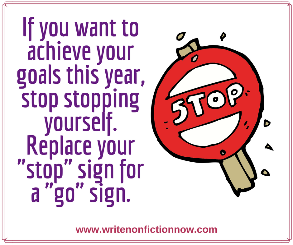 you stop yourself from achieving writing goals