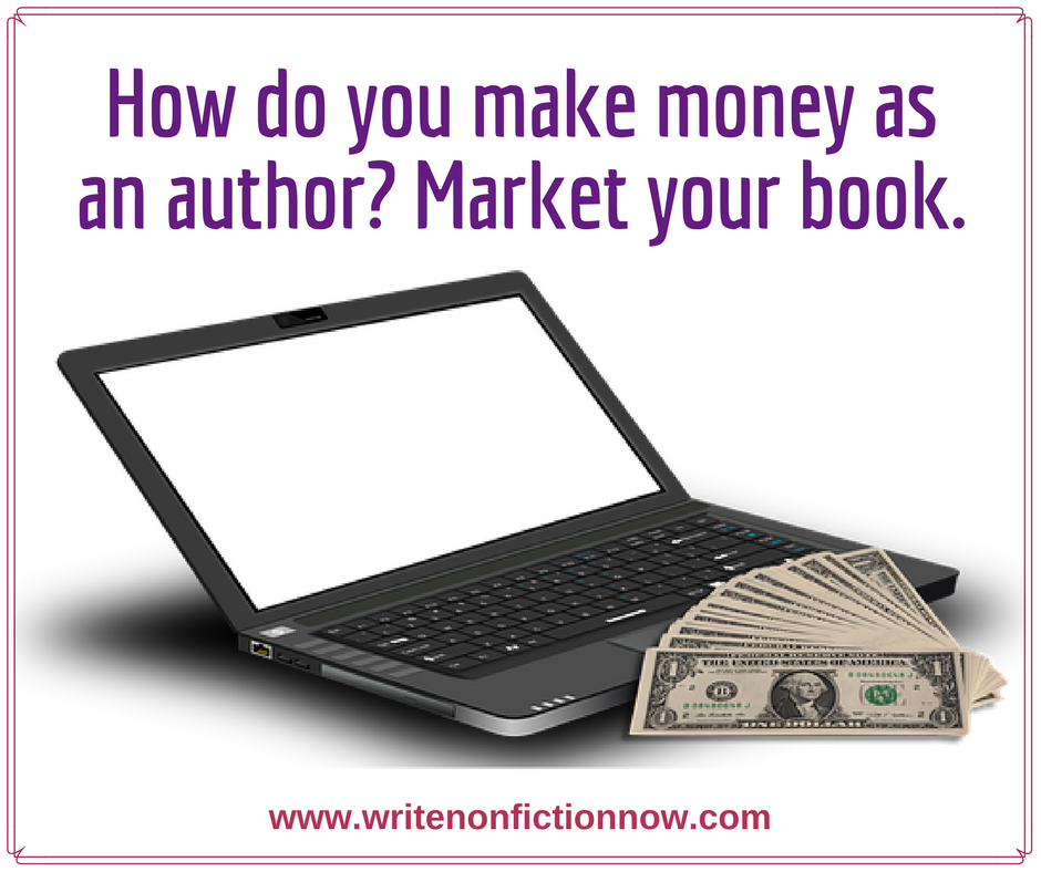 Why Most Authors Never Make Money and How You Can Be Different