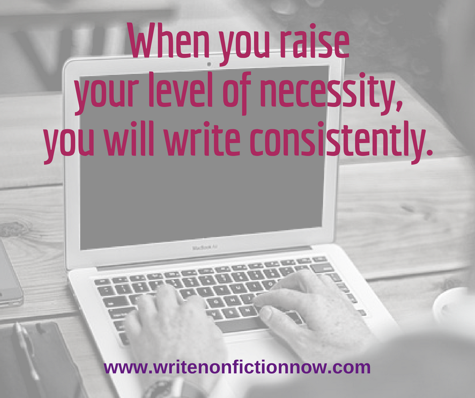 necessity leads to consitent writing