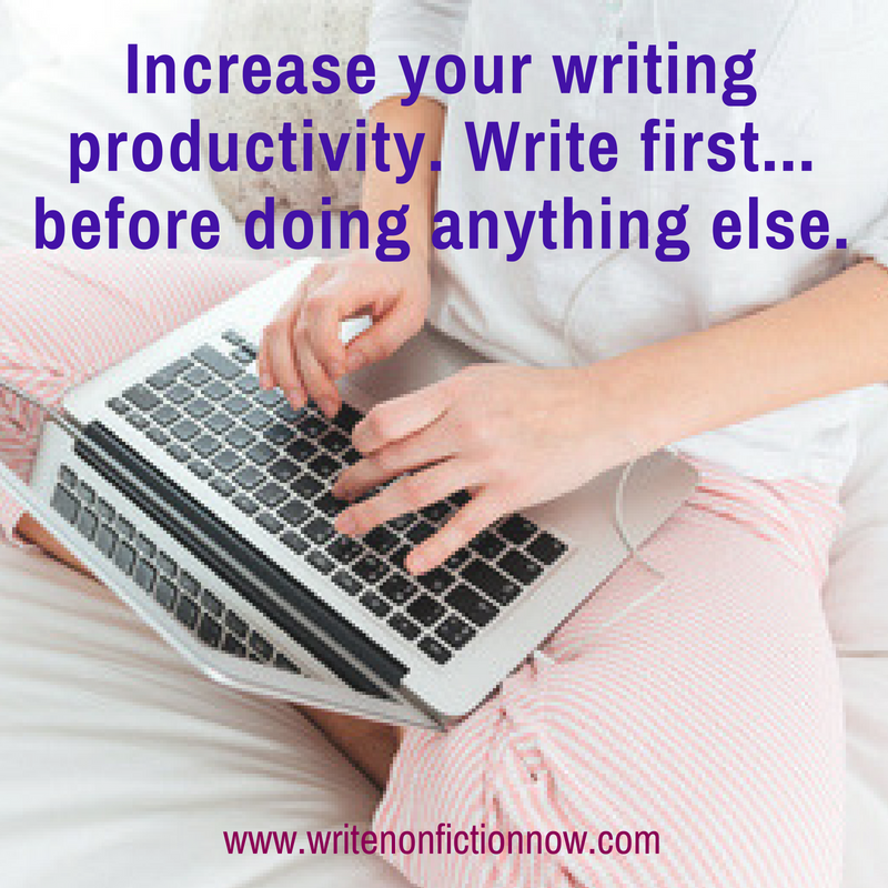 Write First…Do Everything Else Later