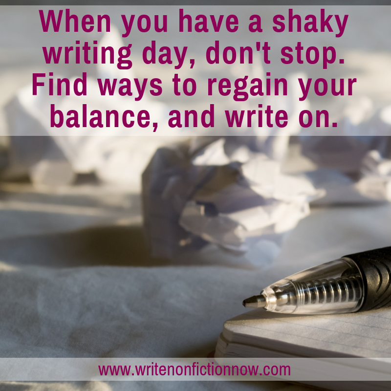 gain balance on shaky writing days