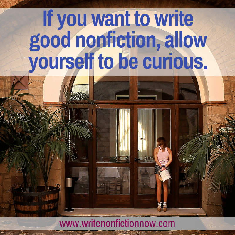 curiosity helps you write good nonfiction