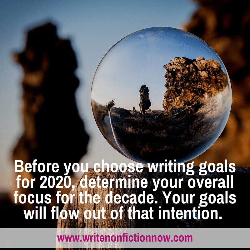 writing focus for new decade and writing goals