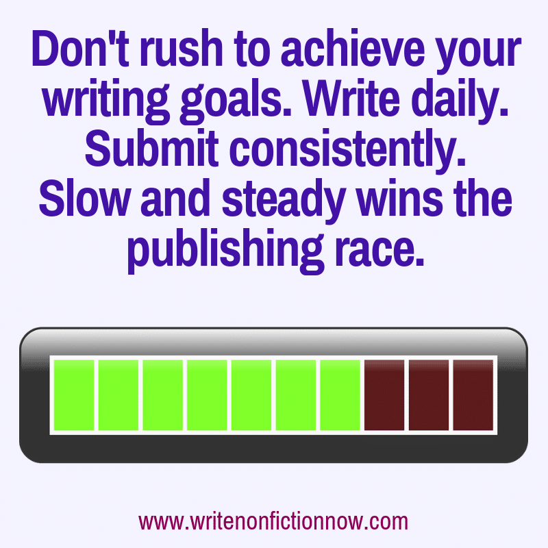 nonfiction writing success comes from slow and steady work