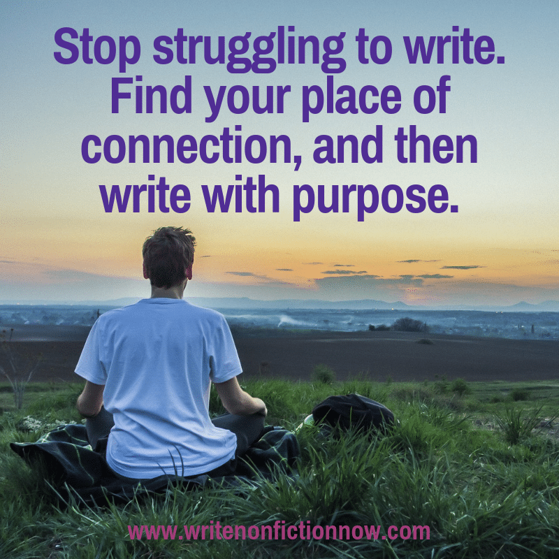 writers need connection to write with purpose