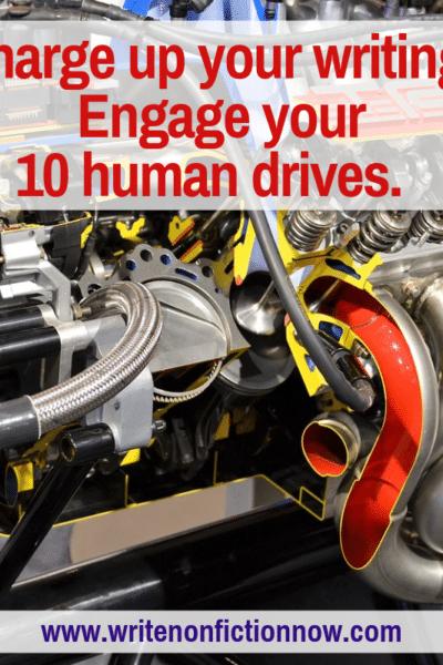 human drives turbocharge your writing