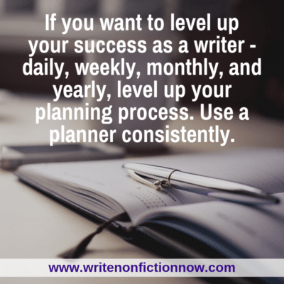 Use a Planner to Develop a Successful Nonfiction Writing Career