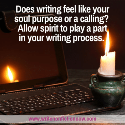 Allow Spirit to Play a Part in Your Nonfiction Writing Process