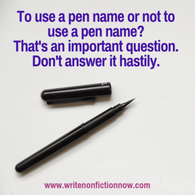 Agents weigh in on whether or not to use a psuedonym or pen name