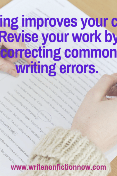 Editing improves your writing craft--watch for common errors