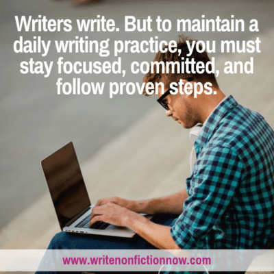 7 Steps to Developing a Daily Writing Practice