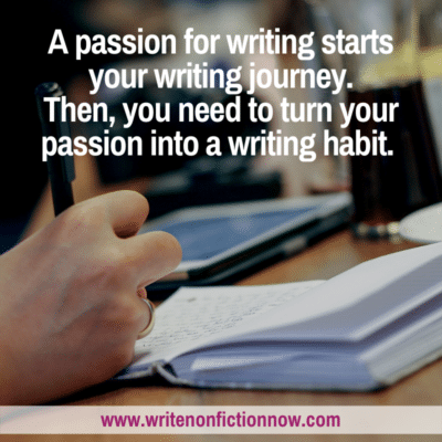 How to Turn Your Writing Passion Into a Habit