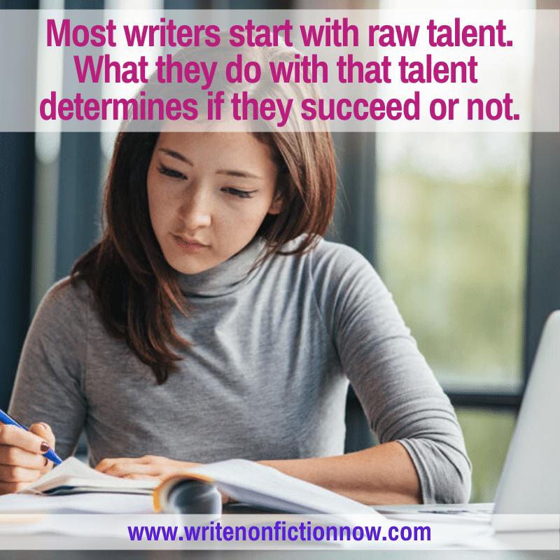 how to refine raw writing talent