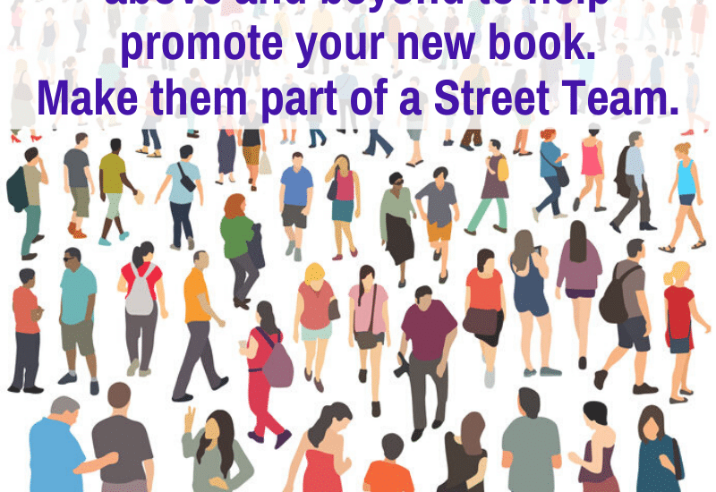a street team helps promote your book
