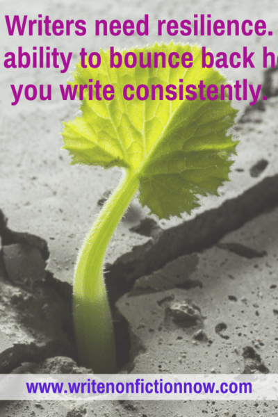 Writers need reilience--how to develop it