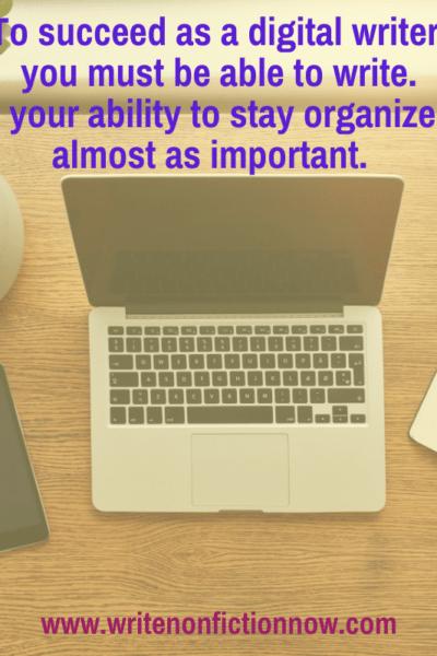 digital writers need to be organized