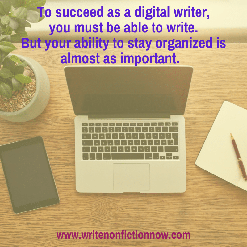 digital writers need to be organized