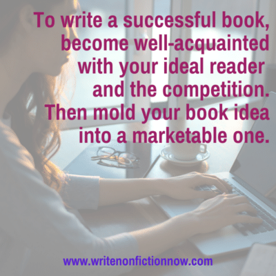 How to Successfully Write a Nonfiction Book (Part 2)