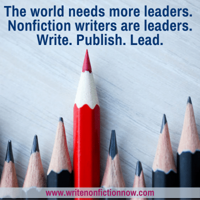 5 Reasons Why Nonfiction Writers are Leaders