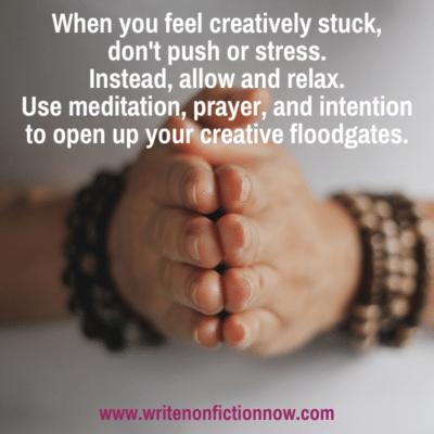 How to Find Writing Ideas using Meditation, Prayer, and Intention