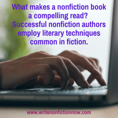How to Use Fiction Techniques to Write Compelling Nonfiction